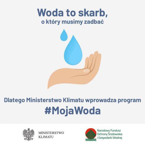 Ogłoszenie o II naborze - Program MOJA WODA
